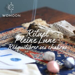 Pleine Lune Rituel rééquilibrer ses chakras womoon Nantes