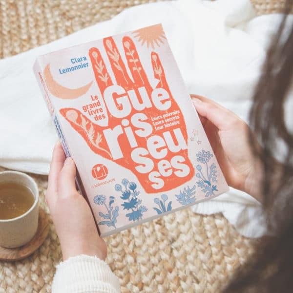 le grand livre des guérisseuses